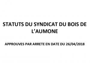 STATUTS DU SYNDICAT DU BOIS DE L'AUMONE